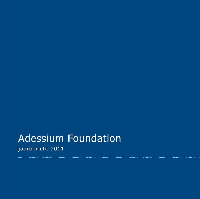 Ontwerp en uitvoering Adessium Foundation jaarbericht; 2012.