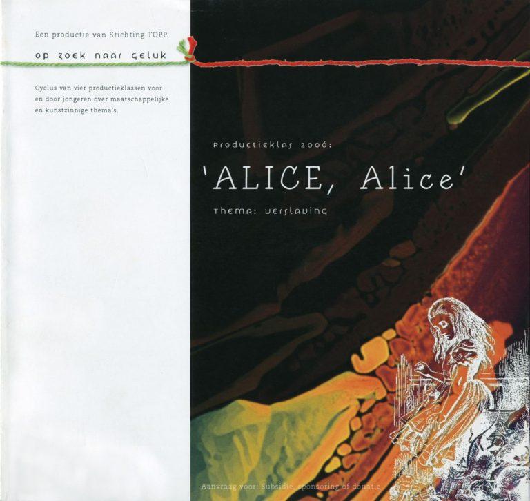 subsidieaanvraag Alice, Alice 2005 ontwerp en illustratie's boekje